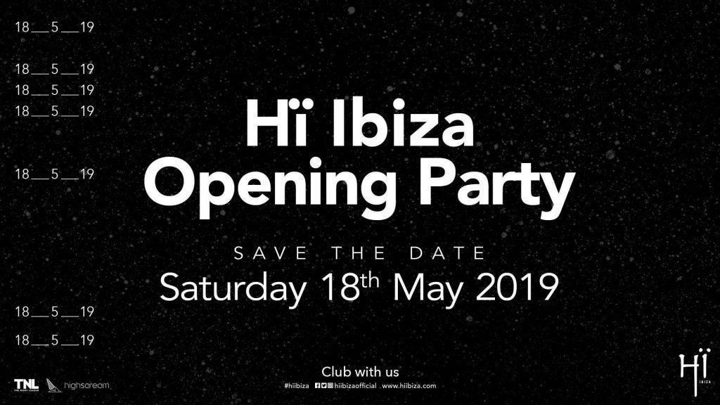Hï Ibiza opening party 2019