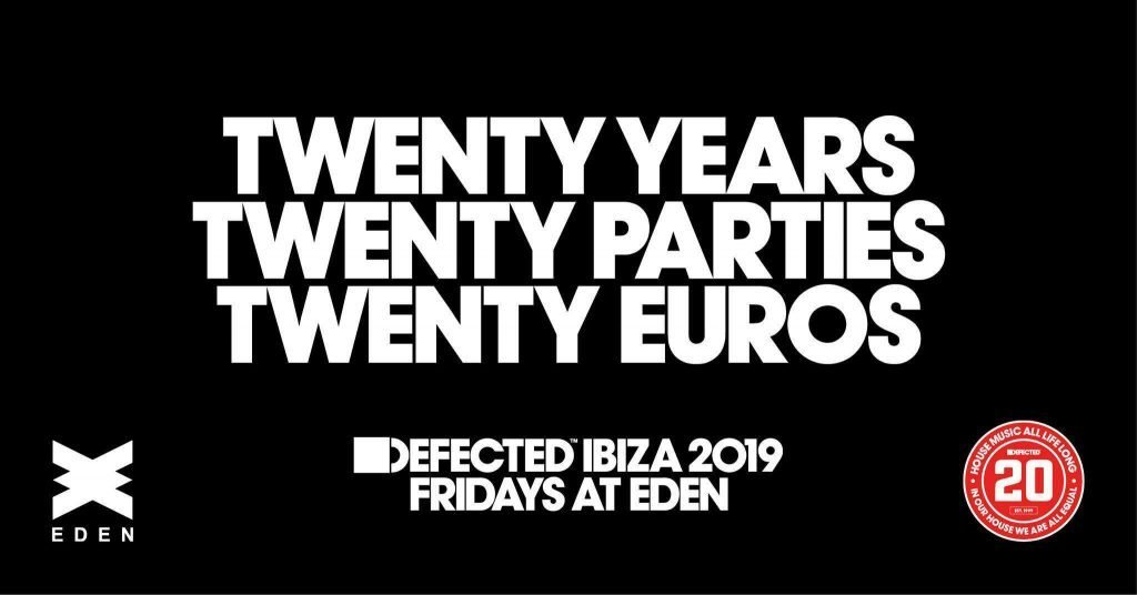 eden ibiza defected opening 2019