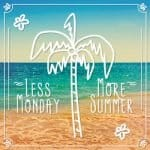 less monday more summer nikki beach